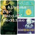 3 albums for babies bedtime